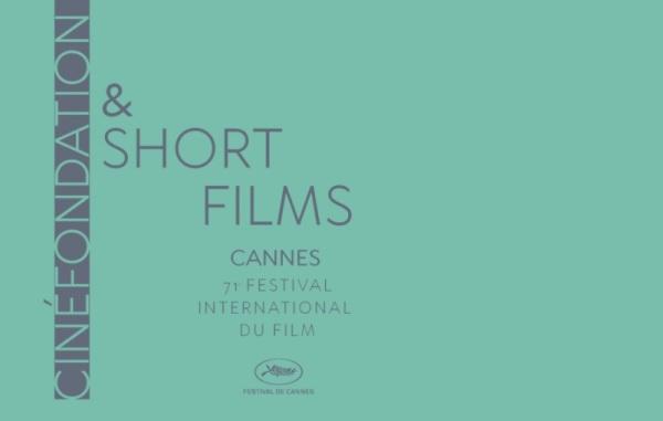 71st Festival de Cannes short films and Cinefondation