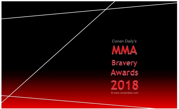 Conan Daily's MMA Bravery Awards 2018