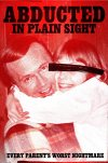 'Abducted in Plain Sight'